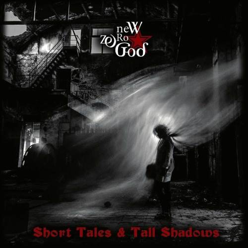 "NEW ZERO GOD: ""Short Tales & Tall Shadows"" review"