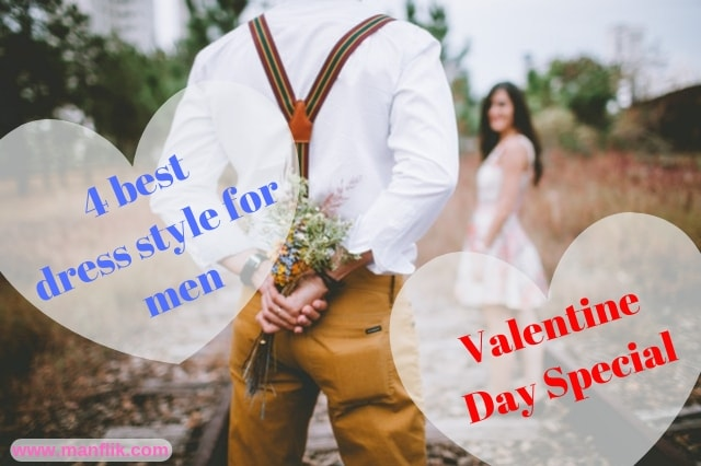 4 best dress style for men । On this Valentine Day Special 2019 । in hindi ।