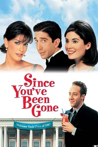 Watch Since You've Been Gone Online Free in HD