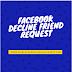 Facebook Decline Friend Request