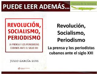 periodismo_socialismo_revolucion_julio_garcia_luis_laletracorta