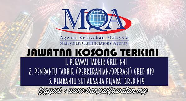 Jawatan Kosong Terkini 2017 di Agensi Kelayakan Malaysia (MQA)