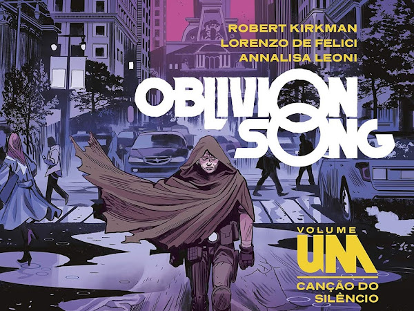 Resenha: Oblivion Song: Canção do Silêncio - Robert Kirkman