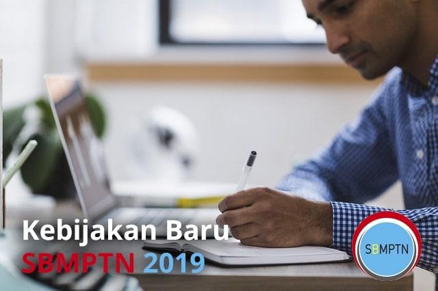 Kebijakan Baru SBMPTN 2019