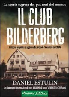 Il Club Bilderberg - Daniel Estulin (cospirazionismo)