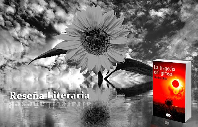 Reseña Literaria: La tragedia del girasol. Blog Negro sobre Blanco