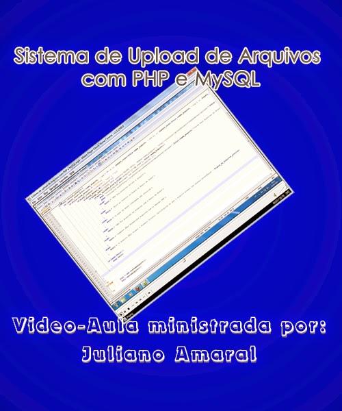 Download – Curso: Sistema De Upload De Arquivos Com Php E Mysql