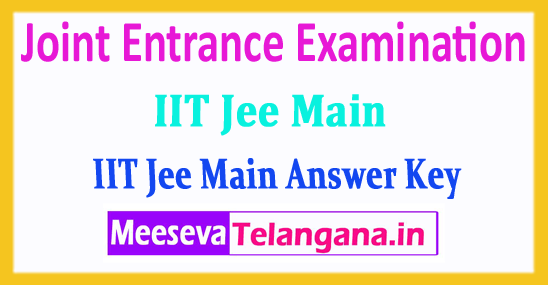 JEE Main Central Board Joint Entrance Examination JEE Main Answer Key 2018 Download