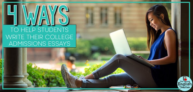 4 Ways to Help Students Write Their College Admissions Essays