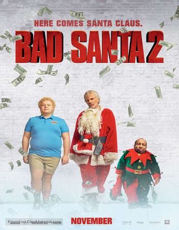 Poster Of Bad Santa 2 2016 English 400MB UNRATED BluRay 720p ESubs HEVC Free Download Watch Online downloadhub.in