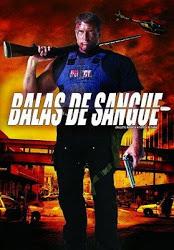 Balas de Sangue – Dublado (2006)
