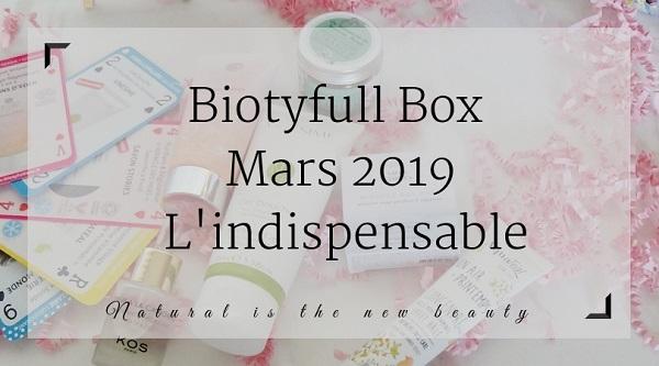 Biotyfull Box de Mars 2019 - L'indispensable