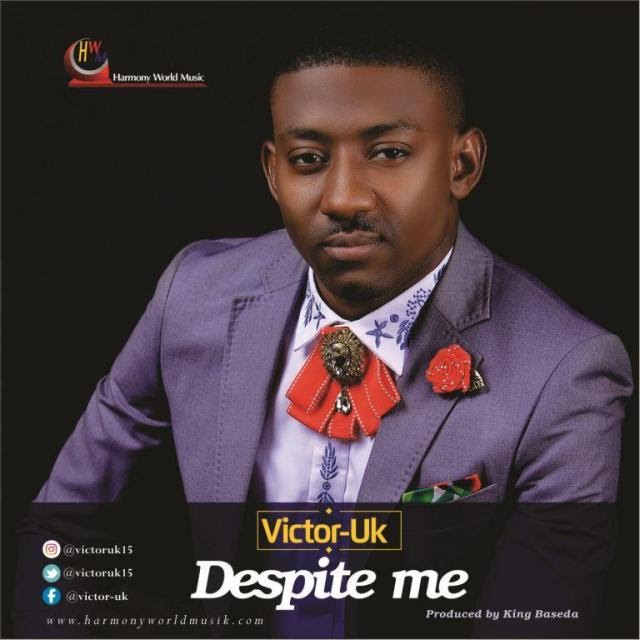 Music: Despite Me - Victor Uk
