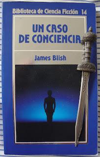 Portada del libro Un caso de conciencia, de James Blish