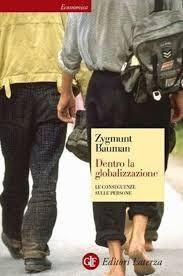 """""""Dentro la globalizzazione"""" - Z. Bauman"""