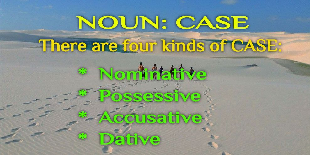 Noun and Case: Types of Case in Noun
