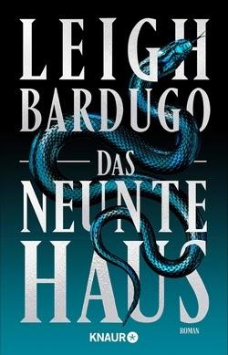 Bücherblog. Rezension. Buchcover. Das neunte Haus (Bd.1) von Leigh Bardugo. Fantasy. Verlagsgruppe Droemer Knaur.