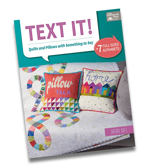Text It! quilting book by Sherri Noel.  Book review by Andy of A Bright Corner