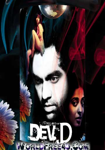 Poster Of Bollywood Movie Dev D (2009) 300MB Compressed Small Size Pc Movie Free Download worldfree4u.com