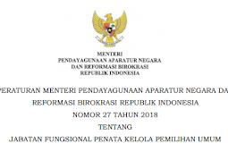 Permenpan RB  No 27 [Tahun] 2018 (Tentang) Jabatan Fungsional PENATA KELOLA PEMILIHAN UMUM (PEMILU)