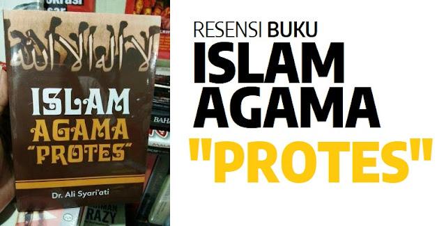 Resensi Buku Islam Agama Protes