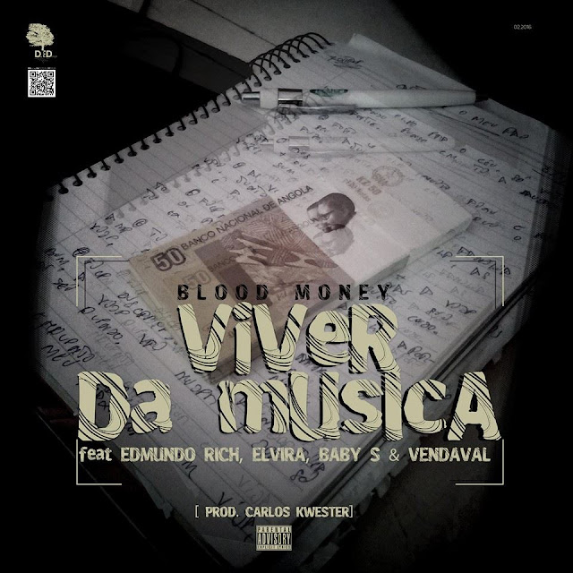 Blood Money Feat Elvira, Baby S, Edmundo Rich & Vendaval - Viver Da Musica / ANGOLA