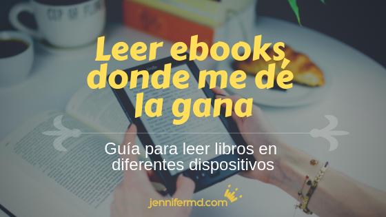 Cómo leer libros digitales (ebook) donde quieras