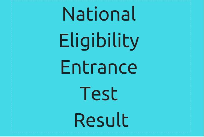Result of National Eligibility cum Entrance Test
