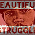Download 'Beautiful Struggle' mixtape by Bing Bing for free