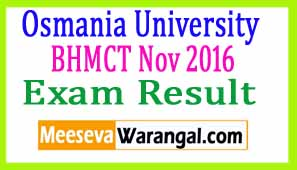 Osmania University BHMCT Nov 2016 Exam Results