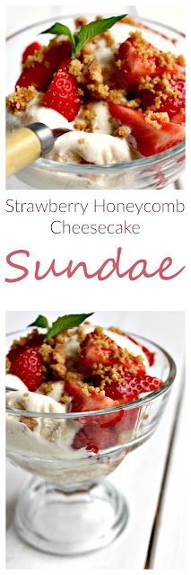 Strawberry Honeycomb Cheesecake Sundae