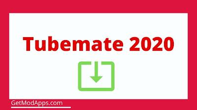 Tubemate 2020 Download