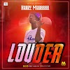 Kobby Mubarak - Louder (Prod. By Mr. Brain)