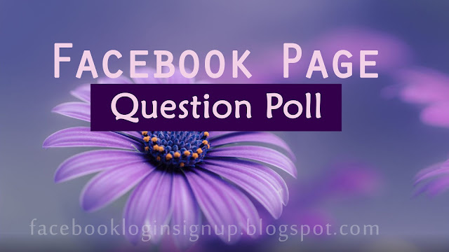 Facebook page question poll
