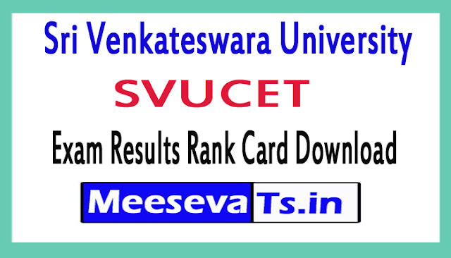 Sri Venkateswara University SVUCET Exam Results Rank Card Download