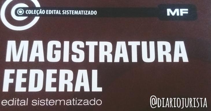 livro Magistratura Federal - Coleção edital sistematizado, da editora juspodivm.