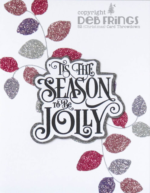 To Be Jolly - photo by Deborah Frings - Deborah's Gems