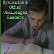 18 Tips to Support Dyslexics and Other Challenged Readers