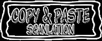 Copy & Paste Scanlation