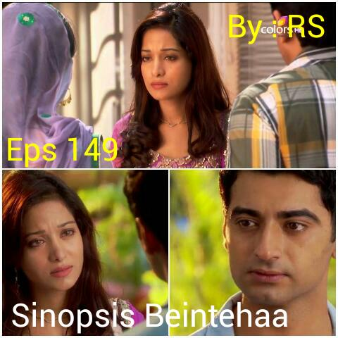 Sinopsis Beintehaa Episode 149