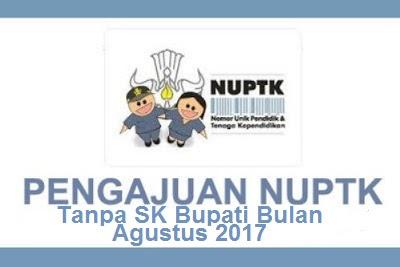 Contoh Formulir Pengajuan NUPTK Tahun 2017 Tanpa SK Bupati