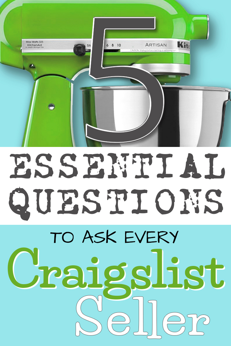 5 Essential Questions To Ask Before You Buy Anything On Craigslist