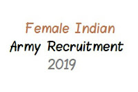 Female Indian Army Recruitment 2019 - Apply online for 100 vacancies of the military police
