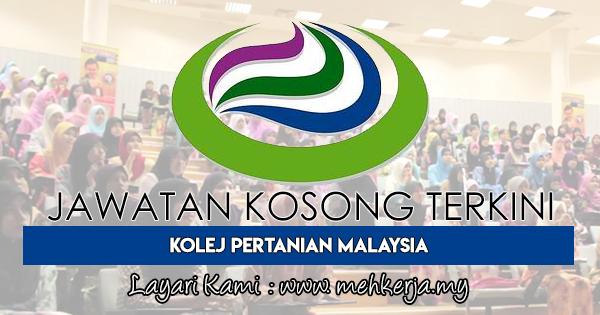 Jawatan Kosong Terkini 2018 di Kolej Pertanian Malaysia
