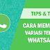 Cara Membuat Variasi Teks di WhatsApp, Tebal, Miring, Terbalik dan Lain-Lain