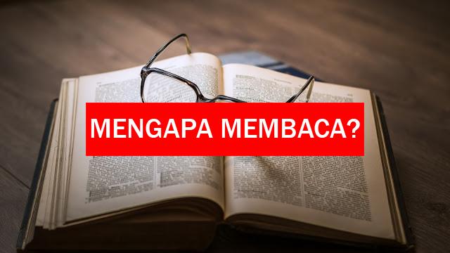 Mengapa Membaca?