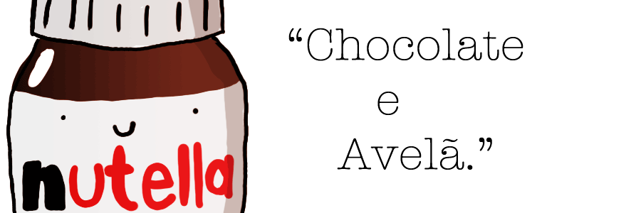 Chocolate e Avelã