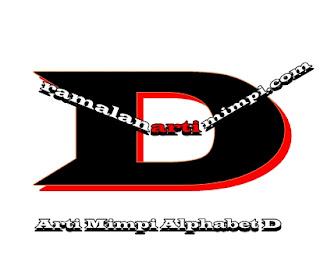 Arti Mimpi Alphabet D