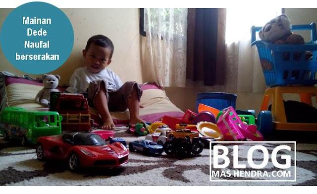 Mainan Berserakan di Rumah - Blog Mas Hendra