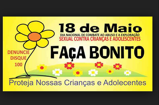 18 de maio, Dia Nacional de Combate ao Abuso e à Exploração Sexual de Crianças e Adolescentes